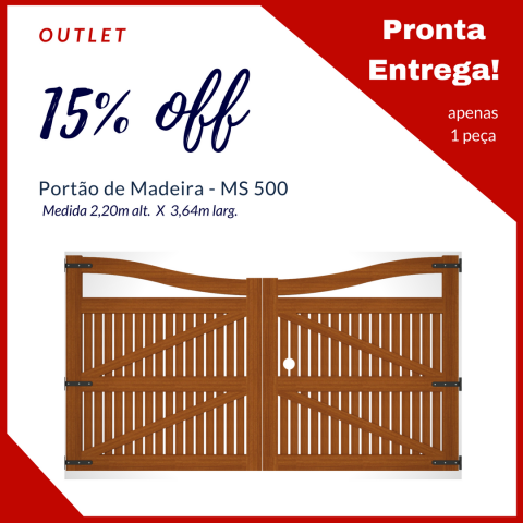Portão de Madeira MS 500 - 3,64m X 2,15m Promo_outlet